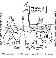 ~Meditators Anonymous......'My name is John .......'