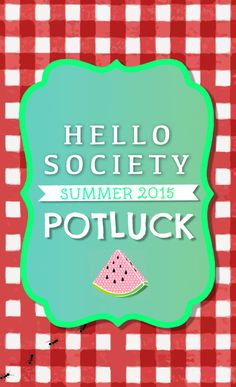 Check out HelloSociety's Summer 2015 Pinterest Potluck: https://www.pinterest.com/hellosociety/hellosociety-summer-2015-potluck/ 'Like' your favorite pins to help them win! #HSPinParty