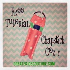 DIY Chapstick Cozy and Chapstick recipe