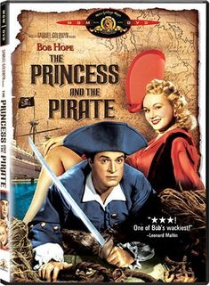 THE PRINCESS AND THE PIRATE (1944) ~ cheesy, delightfully funny family movie with Bob Hope, Virginia Mayo, and Victor McLaglan as 'The Hook'