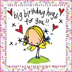 Big Birthday Hugs for You! Juicylucy