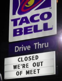 Taco Bell employees are the best. They cannot sell or spell (this is the second taco bell sign that couldn't spell! Boston Legal, Low Key, Funny Signs, Funny Memes, It's Funny, Funny Food, Funny Quotes, Funny Man, Texts