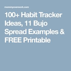 100+ Habit Tracker Ideas, 11 Bujo Spread Examples & FREE Printable