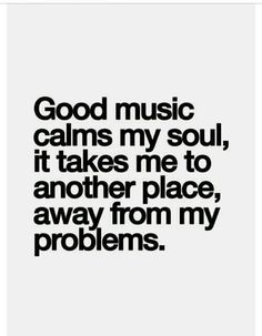 Trendy quotes about strength stress sayings 24 ideas Music Is My Escape, Music Is Life, My Music, Soul Music, Lyric Quotes, True Quotes, Quotes Quotes, Heart Quotes, Sarcastic Quotes