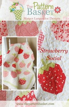 Strawberry Social QUILT Pattern by The by BellatiqueFabrics