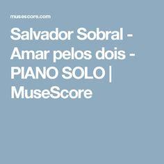 Salvador Sobral - Amar pelos dois - PIANO SOLO | MuseScore