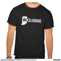 Inclusive Indiana | T-Shirt