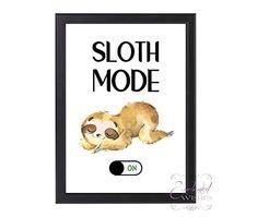 Sloth Mode On Print, Fun Sloth Quote Wall Art, Unframed Quote Wall, Wall Art Quotes, Boys Bedroom Decor, Bedroom Ideas, Wish Quotes, Framed Prints, Canvas Prints, Art Prints Quotes, Print Pictures