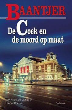 De Cock en de moord op maat // Baantjer // Peter Römer // ISBN: 9789026138492