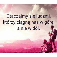 Nigdy o tym nie zapominajcie! Podążajcie za ludźmi głodnymi sukcesu! Self Realization, Toxic People, Inspirational Thoughts, Self Development, True Quotes, Inspire Me, It Hurts, Funny Memes, Wisdom