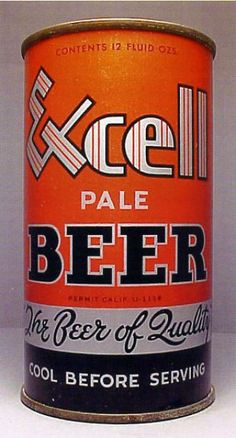 Excel Pale Beer Can from Grace Bros. Brewing Co. Brewing Co, Home Brewing, Beer History, Beer Can Collection, Old Beer Cans, Beers Of The World, Beer Brands, Best Beer, Craft Beer
