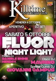 FLUO NIGHT LIGHT PARTY – KILL TIME – NUORO- SABATO 5 OTTOBRE 2013