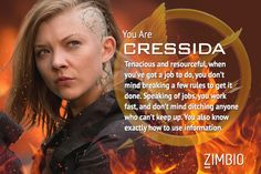 I'm Cressida! Which 'Hunger Games: Mockingjay' character are you? #Mockingjay #ZimbioQuiz ...Cressida is awesome! love her!