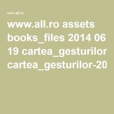 www.all.ro assets books_files 2014 06 19 cartea_gesturilor-20pp.pdf