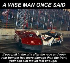 True funny yet true Sprint Car Racing, Dirt Track Racing, Race Quotes, Chevy Vehicles, Speedway Racing, Street Stock, Race Day, Nascar, A Team