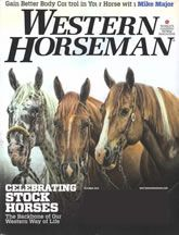 Free one-year subscription to Western Horsemen magazine   Sign up to see if you qualify for a free one-year subscription to Western Horsemen magazine. This magazine offers colorful features on ranches of the West, step-by-step instructions on horse training, the latest in equine health care, trail riding, western art, lifestyles, and more.
