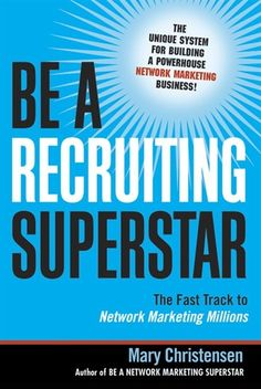 "Read ""Be a Recruiting Superstar The Fast Track to Network Marketing Millions"" by Mary Christensen available from Rakuten Kobo. Network marketing-also known as direct selling and multilevel marketing-has turned millions of people into successful bu. Thirty One Business, Business Tips, Successful Business, Successful People, Online Business, Direct Sales Tips, Direct Selling, Network Marketing Tips, Marketing Strategies"