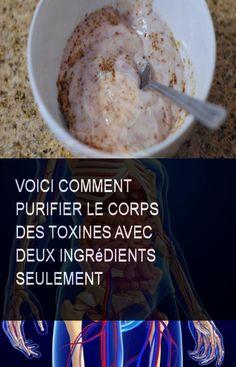 Voici comment purifier le corps des toxines avec deux ingrédients seulement #Ingredient #Ingredients #Comment #Corps #Toxines #Purifier