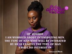 Chimamanda Adichie says...