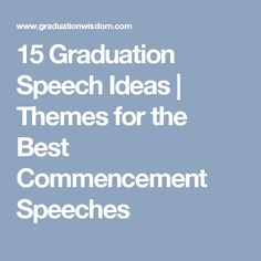 How To Write A Graduation Speech  Advice From A Passionate