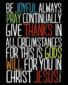 1 Thessalonians 5:16-18 <3