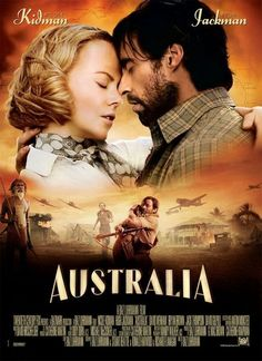 Australia is a 2008 epic historical romantic drama film directed by Baz Luhrmann and starring Nicole Kidman and Hugh Jackman. It is the second-highest grossing Australian film of all time, behind Crocodile Dundee. Film Movie, See Movie, Epic Movie, Hugh Jackman, Jim Henson, Great Films, Good Movies, Australia Movie, Darwin Australia