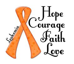 Shop Hope Courage Faith Love LEUKEMIA designed by AwarenessGiftBoutique. Lots of different size and color combinations to choose from. Leukemia Ribbon, Leukemia Awareness, Leukemia Quotes, Types Of Ovarian Cancer, Childhood Cancer Awareness, Cancer Support, Faith In Love, Awareness Ribbons, Cricut