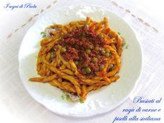 Busiate al ragù di carne e piselli alla siciliana. Sicilia a tavola!