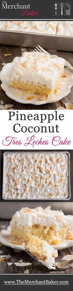 Pineapple Coconut Tres Leches Cake