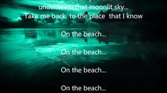 Chris Rea - On The Beach - Scroll Lyrics I do not own this song. All rights go to the rightful owner's. This video has no commercial purposes. Chris Rea, Lyrics, Songs, Beach, Jr, Youtube, Rock, Metal, Blue