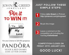 For your chance to win #JohnGreed #Competition goodies, simply follow the steps in the image. Closing date 25/01/2013. Important: Your twitter account must be linked to your Pinterest profile! Terms and Conditions: http://blog.johngreedjewellery.com/jewellery/competitions/2012/01/pinterested-in-winning-john-greed-goodies