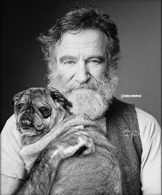 Robin and my Dynamic. Robin Williams Quotes, Celebrity Dogs, Captain My Captain, Baby Pugs, Actors Male, Cinema, Foto Art, Pug Love, Man Humor