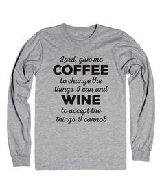 Another great find on #zulily! Athletic Heather 'Lord, Give Me Coffee' Long-Sleeve Tee #zulilyfinds
