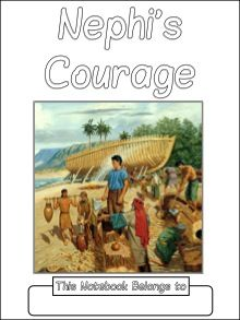 Nephi's Courage Copywork Notebook - primary lines.  Includes cover page, colored illustrations, and then shorter passages with illustrations boxes.