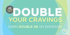 #SwagBucks New #EnCrave Bonus Begins: Monday 29 June 2015 12 A.M. PDT Ends: Tuesday 30 June 2015 11:59 P.M. PDT EnCrave Promotion: encrave, nGage, Daily Crave EnCrave Location: http://swagbucks.com/p/encrave Daily Crave Location: http://swagbucks.com nGage Location: http://swagbucks.com Bonus Application: applied to account the next day #ezREMINDER: Review #ezCHECKLIST for all the locations to find encraves and nGage. #ezREMINDER: Complete #ezASPIRIN often. #GoodLuck #Havefun