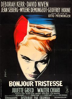 """MP1147. """"Bonjour Tristesse"""" French Movie Poster by Georges Kerfyser (Otto Preminger 1958) / #Movieposter"""