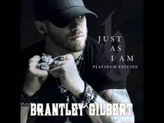 Brantley Gilbert   Just As I Am  *I love this song, its like a personal talk with Jesus in Lyrics*God's Grace saved my BabyB, Richard!! (3 years Sober!!)