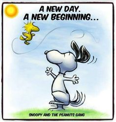 A New Day - A New Beginning - Snoopy and Woodstock Dancing