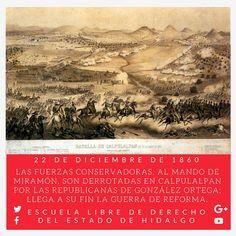 #UnDíaComoHoy pero de 1860, las fuerzas conservadoras, al mando de Miramón, son derrotadas en Calpulalpan por las republicanas de González Ortega; llega a su fin la #GuerraDeReforma. #HistoriaDeMéxico #ELDEH #ConoceTuHistoria
