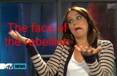 The face of the rebellion.