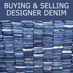 """Buying & Selling Designer Denim. One of my most favorite things to buy AND sell on eBay is  designer denim. I learned some good tips and tricks of doing both when I went through what I call the """"eBay Jeans Adventure."""" A form of therapy after a miscarriage, I went on a designer denim buying spree: Roberto Cavalli, Hudson, Joe's Jeans, Miss Me, 7 for All Mankind..."""