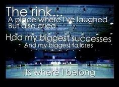 the game, hockey rink, rink quotes, hockey mom, true, court, sport, hockey life, girls hockey quotes