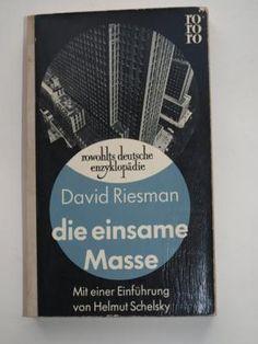 riesman - die einsame masse