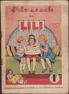 Almanach de Lili 1937; Paris, Coups, Children's Books, Point, Childhood, Illustrations, Retro, Reading, Board