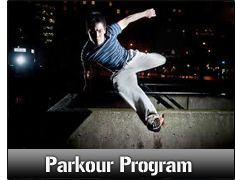 You can learn how to safely do Parkour in a controlled, disciplined environment.