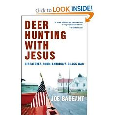 I went looking for why things are the way that they are in 2008 and this book is Joe Bageant's explanation.  I happen to agree with him and I encourage anyone looking for an explanation to read this book.