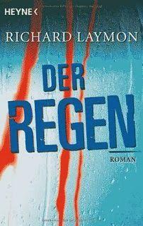 Medienhaus: Richard Laymon - Der Regen (Horrorroman, 2009)