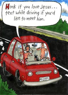 Too true!!!  Don't text and drive!!