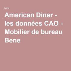American Diner - les données CAO - Mobilier de bureau Bene