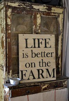 Life is better on the Farm vintage sign farmgirl fancies